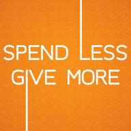 spend less, give more